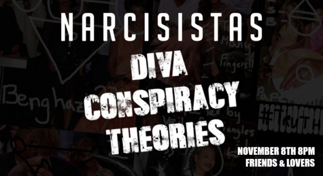 The Narcisistas present… Diva Conspiracy Theories
