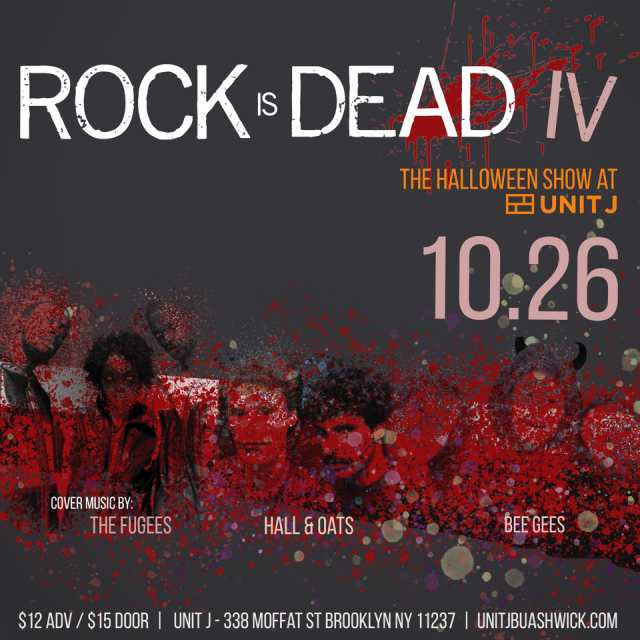 Rock is Dead IV – The Halloween Show at Unit J