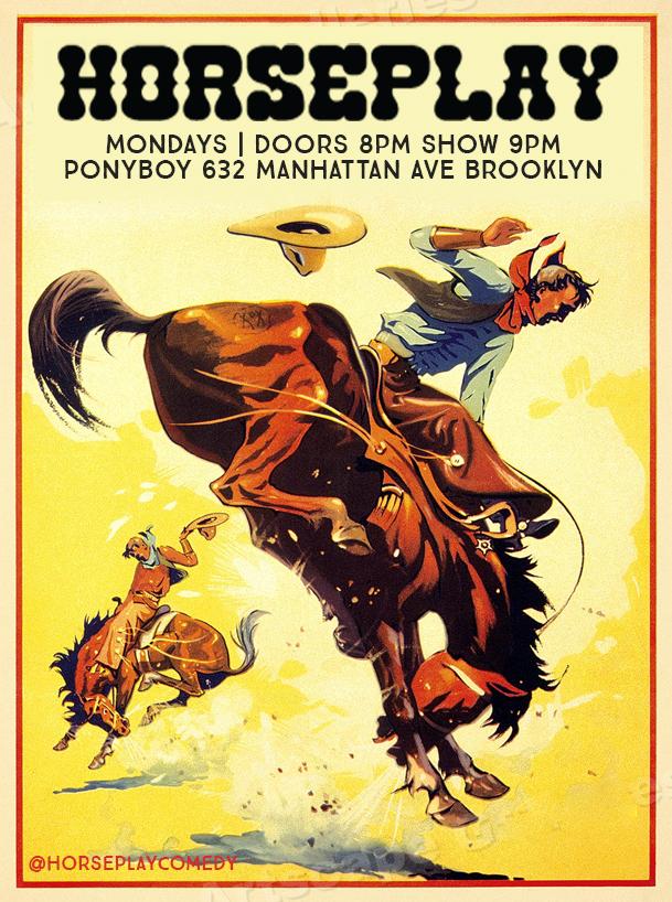 Horseplay Comedy at Ponyboy