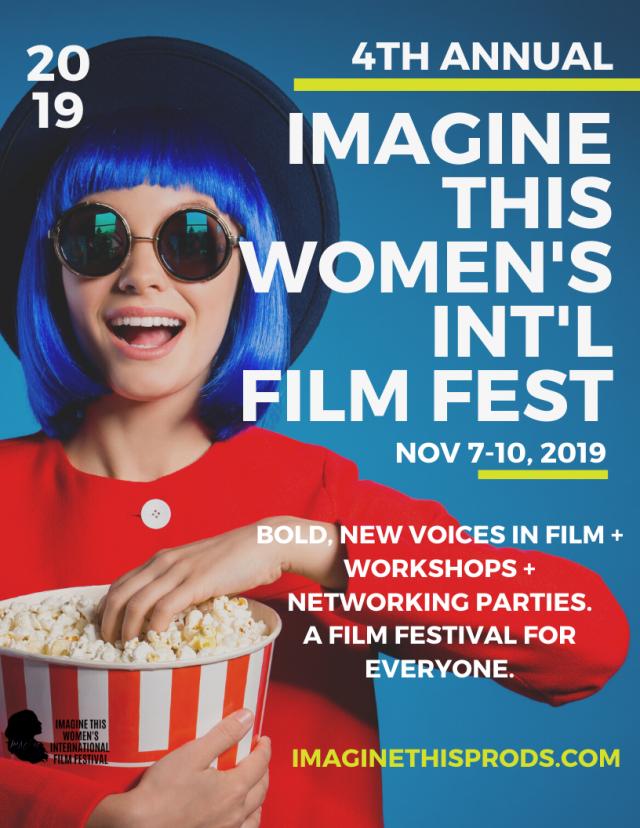 4th Annual Imagine This Women's Intl Film Festival