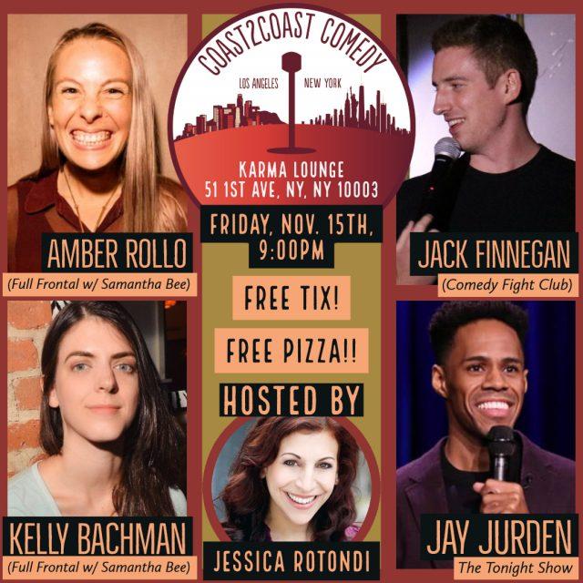 Coast2Coast Comedy! w/ comics from The Tonight Show & Full Frontal!