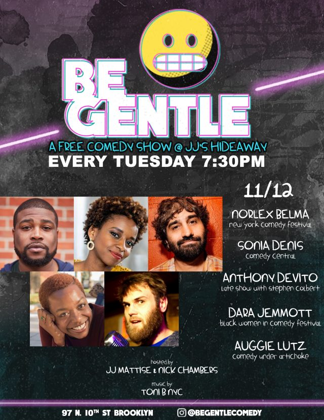 11/12 Be Gentle: Free Comedy show in Williamsburg