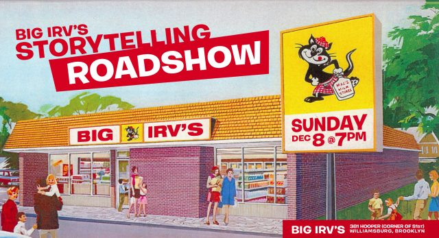 Big Irv's Storytelling Roadshow