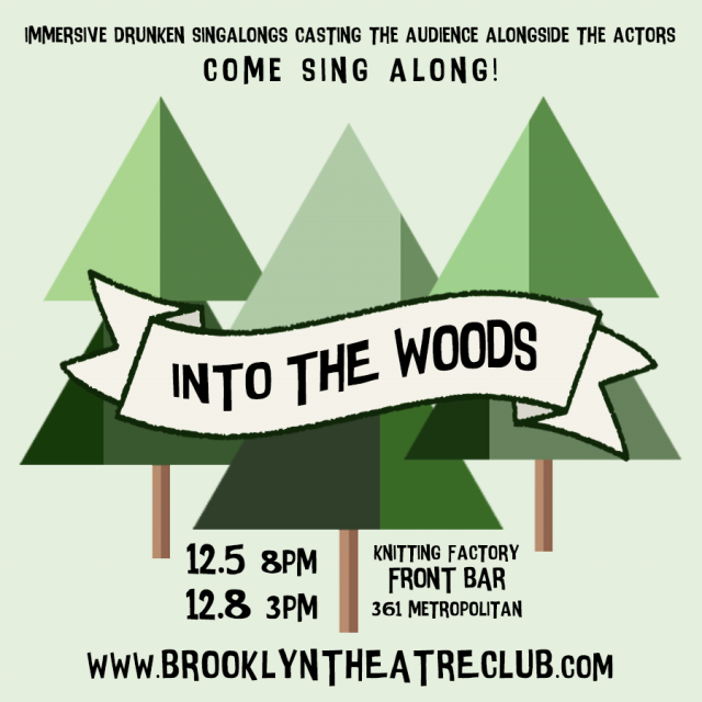 INTO THE WOODS, an immersive singalong experience!
