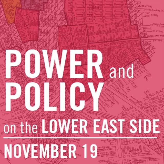 Power and Policy on the Lower East Side