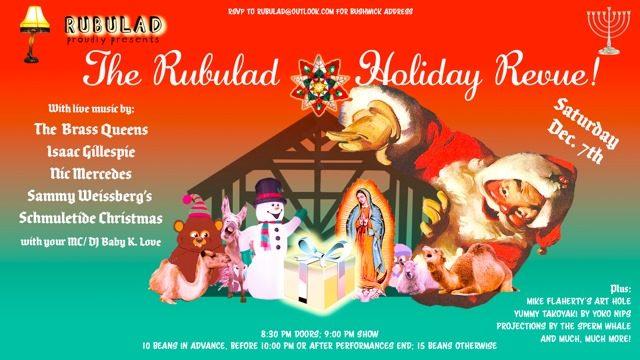 The Rubulad Holiday Revue!