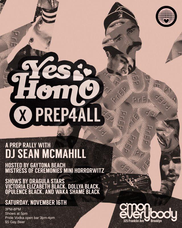 Yes Homo x PrEP4ALL: PrEP Rally!