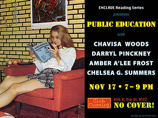 Chavisa Woods, Amber A'Lee Frost, Darryly Pinckney, Chelsea G. Summers at Enclave Reading Series @Club Cumming