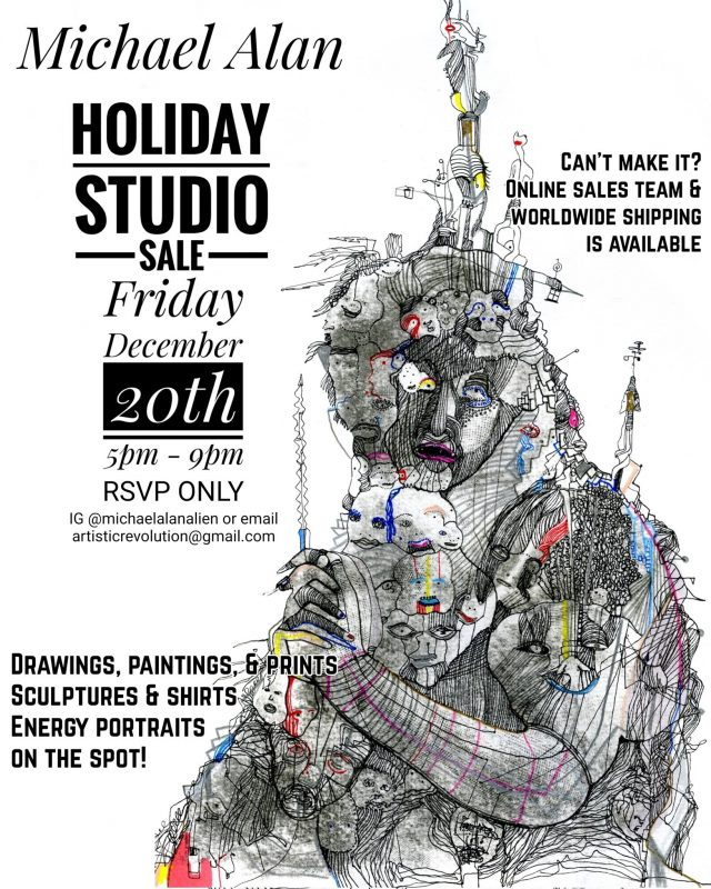 Michael Alan, World renowned Chelsea artist opens his Bushwick studio for a Holiday sale. Don't miss out!
