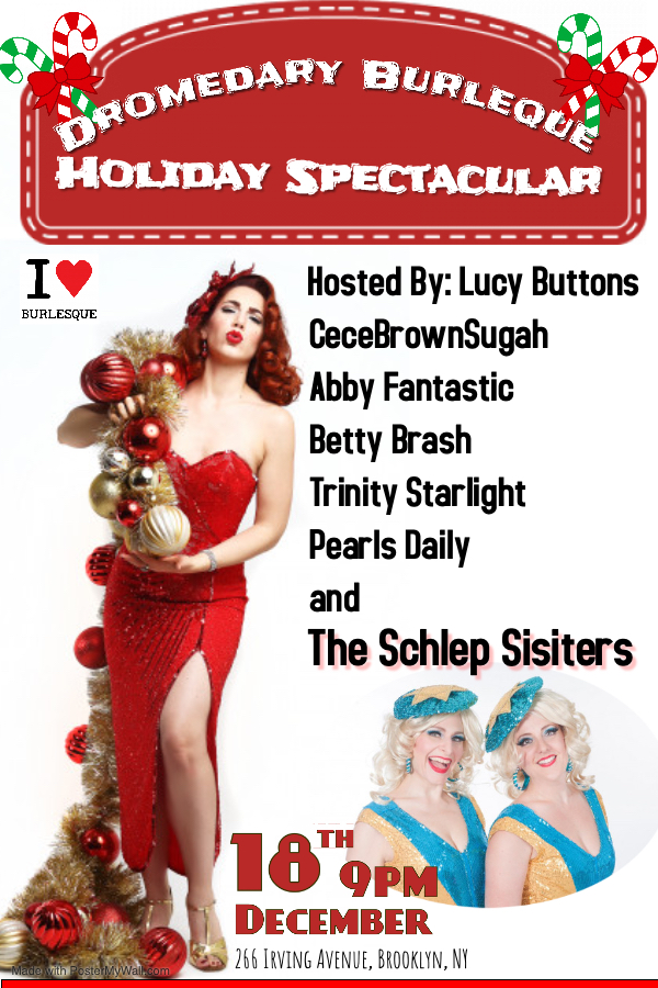 Dromedary Burlesque: Holiday Spectacular