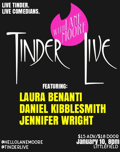 Tinder Live! with Lane Moore, Laura Benanti, Daniel Kibblesmith, Jennifer Wright