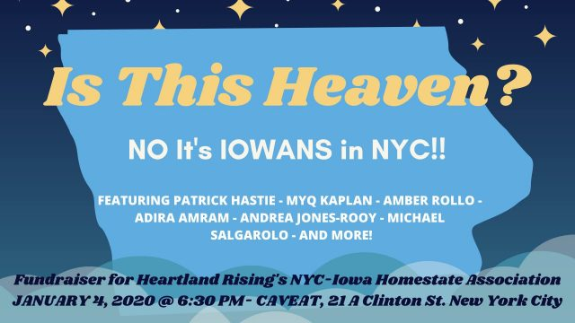 Is This Heaven? (No, it's Iowans in NYC!) – Fundraiser for Heartland Rising