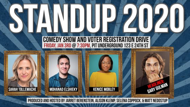 Standup 2020: Comedy Show & Voter Registration Drive