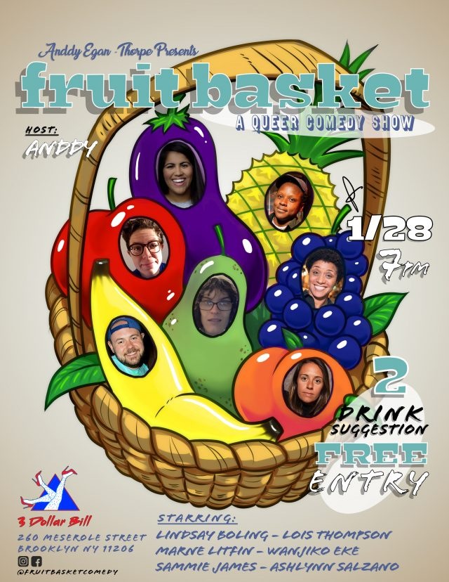 Fruit Basket: A Queer Comedy Show