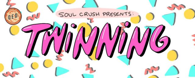 Soul Crush Presents: Twinning