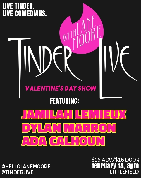 Tinder Live! with Lane Moore: Valentine's Day Special with Jamilah Lemieux, Dylan Marron, Ada Calhoun