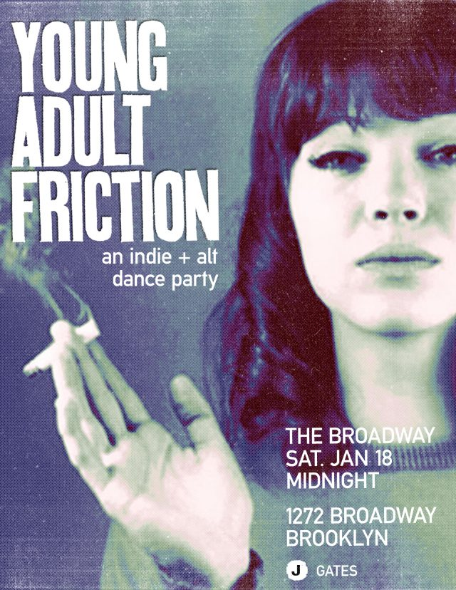 Young Adult Friction: an indie & alternative dance party