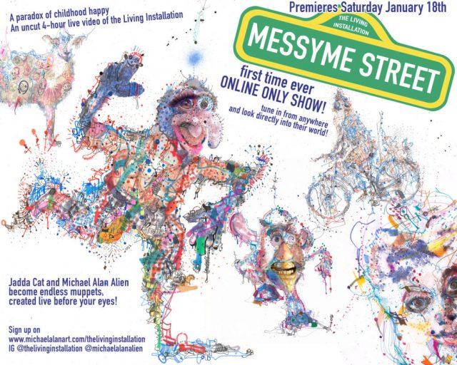 Messy Street-Online Performance