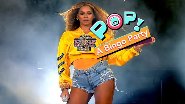 Pop! A Bingo Party: Beyoncé Edition