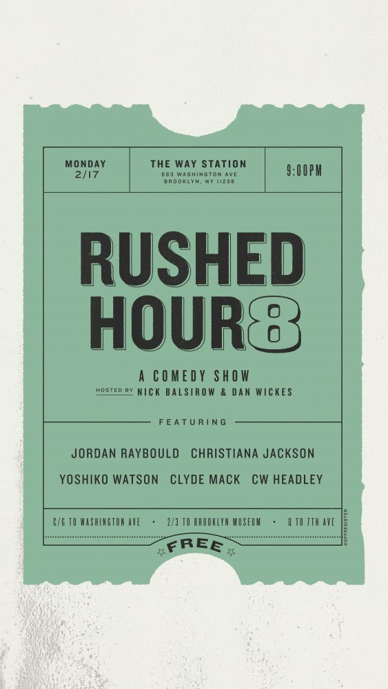 Rushed Hour 8 (FREE Comedy show in Crown Heights, Brooklyn)