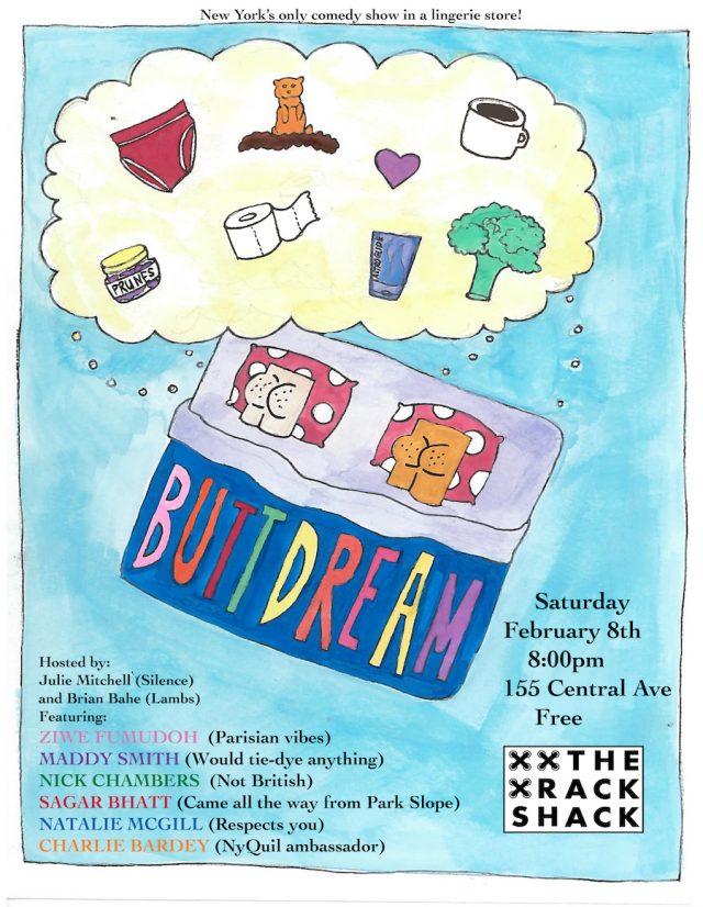 Butt Dream – A FREE Comedy Show