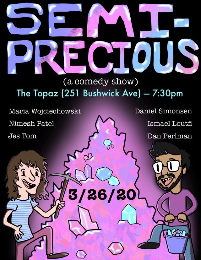 Semi-Precious (a comedy show)