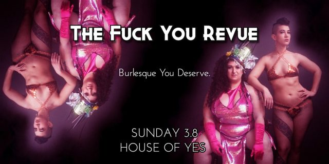 The F*ck You Revue: Back in a Flash