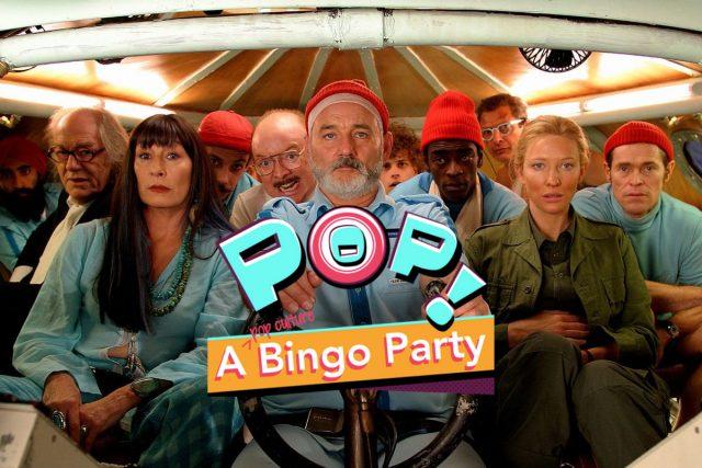 Pop! A Bingo Party: Wes Anderson Edition