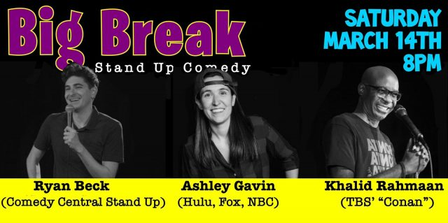 Big Break Stand-Up: A Comedy Show You Should Go To