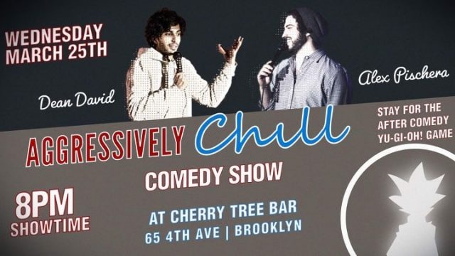 Aggressively Chill Comedy Show
